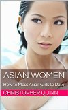 Asian Women How to Meet Asian Girls to Date