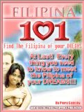 Filipina 101 How To Meet The Filipina Of Your Dreams
